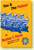 You & The Police! by Boston T. Party